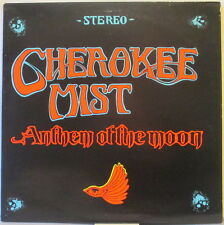 CHEROKEE MIST Anthem of the Moon LP U.K. Psych/Space Rock