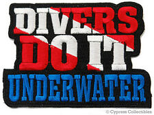 DIVERS DO IT UNDERWATER embroidered SCUBA DIVING PATCH iron-on SEXY JOKE GIFT