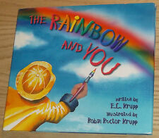 THE RAINBOW AND YOU Signed By Illustrator ROBIN RECTOR KRUPP 2000 HC
