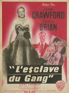 lL'ESCLAVE DU GANG - J.CRAWFORD -V.SHERMAN -1950 - WB - ON LINEN