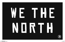 TORONTO RAPTORS - WE THE NORTH POSTER - 22x34 NBA BASKETBALL 15397