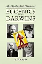 The Chief Sea Lion's Inheritance: Eugenics and the Darwins, Tom Blaney, New Book