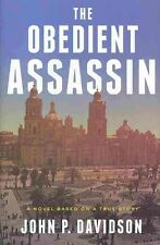 OBEDIENT ASSASSIN, THE - John P Davidson (Hardcover, 2014, Free Postage)