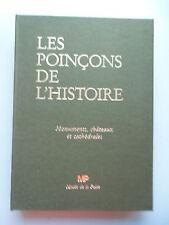 Les Poincons de L'Histoire Monuments chateaux et cathedrales Musee de la Poste