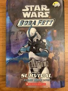 Star Wars Boba Fett: Part 1 Survival A Clone Wars Series