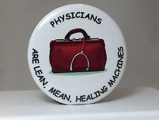 DOCTOR PHYSICIAN MEDICAL - NEW FUN ORIGINAL GIFT - PIN BACK BUTTON