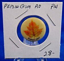 "Maple Leaf American Pepsin Gum Co Advertising Pin Pinback Button 7/8"""