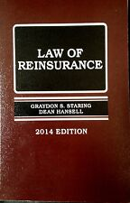 Law of Reinsurance By Staring & Hansell.  New 2014 Paperback West Publishing!