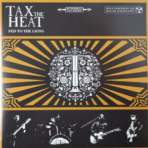 Tax the Heat - Fed to the Lions - Vinyl LP
