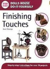 [ FINISHING TOUCHES STEP-BY-STEP INSTRUCTIONS FOR OVER 70 PROJECTS BY HARROP, JA