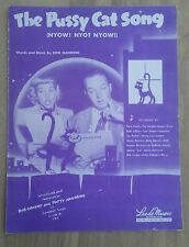 1948 THE PUSSY CAT SONG DICK MANNING BOB CROSBY ANTIQUE ORIGINAL SHEET MUSIC