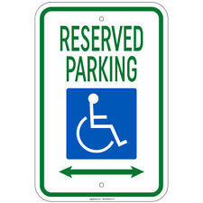 "Hvy Reserved Parking w/Handicap Symbol & Arrow Left & Right Sign 12""x18"" Alum"