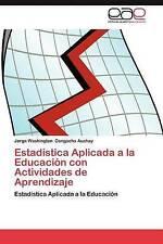 Estadística Aplicada a la Educación con Actividades de Aprendizaje: Estadística