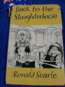 Back To The Slaughterhouse Ronald Searle 5th Impression  1954