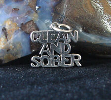 Sterling Silver Alcoholics Anonymous Saying Clean and Sober Jewelry Pendant 155