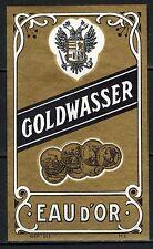 Etiquette d' Alcool - Eau d'Or Golwasser- Neuve- Never Stuck - Réf.n°194
