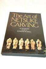 The Art of Netsuke Carving by Masatoshi; Bushell, Raymond