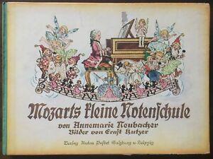 Ernst Kutzer. - Neubacher, Annemarie. Mozarts kleine Notenschule in Versen. 1934