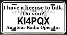 License Plate for Ham Amateur Radio  (License to talk)   (Half Tags available)