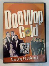 Doo Wop 50 Volume 1, doo wop Gold! DVD