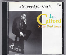 IAN CALFORD - STRAPPED FOR CASH - CD JOHNNY CASH TRIBUTE ROCKABILLY