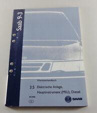 Manuel D'Atelier Saab 9-3 Électrique Usine, Miu Diesel Modèle De 1998