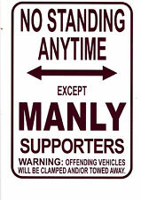 NRL Manly Sea Eagles No Standing Except Manly Supporters Sign Poster
