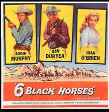 6 BLACK HORSES original large 6-sheet movie poster AUDIE MURPHY/DAN DURYEA