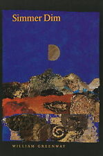 NEW Simmer Dim (Akron Series in Poetry (Hardcover)) by William Greenway