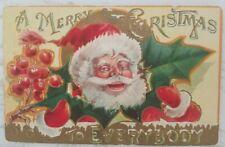 "Vintage 1908 Postcard Santa w/Holly Leaf & Berries""Merry Christmas to Everybody"""