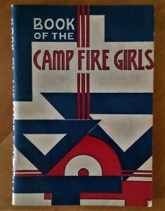 Book of the Camp Fire Girls 1950 Edition Soft Cover Printed in USA (Not Scouts)
