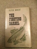 THE FIGHTING BARBEL BY PETER WHEAT SIGNED FISHING BOOK