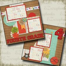 FOURTH GRADE - 2 Premade Scrapbook Pages - EZ Layout 840
