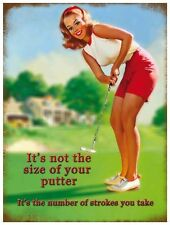 It's Not The Size Of Your Putter....small steel sign 200mm x 150mm  (og) REDUCED