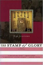 The Stamp of Glory: A Novel of the Abolitionist Mo