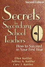 Secrets for Secondary School Teachers: How to Succeed in Your First-ExLibrary