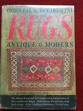 ORIENTAL & OCCIDENTAL RUGS, ANTIQUE & MODERN BY ROSA BELLE HOLT: 1937 HBDJ