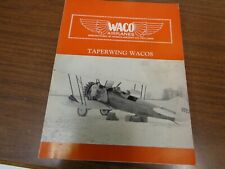 Waco Airplanes, Taperwing Wacos by Raymond Brandly, 1st, 1984, pb, Signed