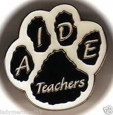 """Teacher's Aide"" Black/White Paw Lapel Pins/Wholesale Lot of 25/All New Line!"