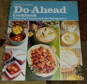 1973 3rd Betty Crocker's DO-AHEAD COOKBOOK From Freezer & Refrigerator SPIRAL VG