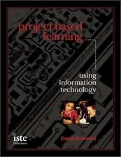 Project-Based Learning: Using Information Technology