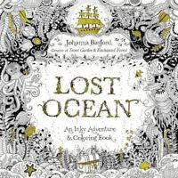 Lost Ocean An Inky Adventure And Coloring Book For Adults By Basford Johanna