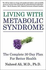 Living with Metabolic Syndrome: The Complete Guide to Risk Factors, Prevention,