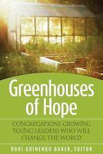 GREENHOUSES OF HOPE - BAKER, DORI GRINEKO (EDT)