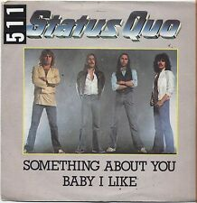 "STATUS QUO - Something about you baby i like VINYL 7"" 45 LP ITALY 1980 VG+/VG-"