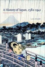 A History of Japan, 1582 1941: Internal and External Worlds (Paperback or Softba