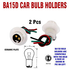 BA15D CAR BULB HOLDERS BRAKE & TAIL BULBS 12V & 24V