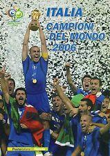 2006  ITALIA  CAMPIONE  DEL  MONDO  DI  CALCIO    BOLAFFI / SASSONE