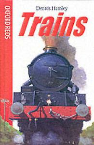Trains (Oxford Reds), Hamley, Dennis, Very Good Book