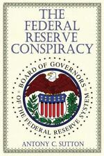 Federal Reserve Conspiracy: By Sutton, Antony